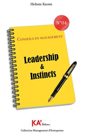 Leadership & Instincts