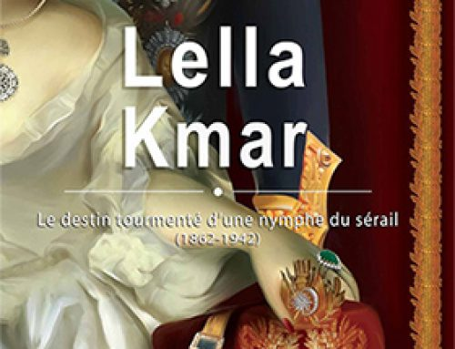 Lella Kmar – Le destin tourmenté d'une nymphe du sérail