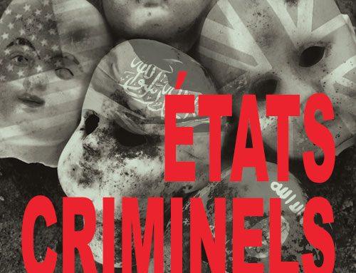 ÉTATS CRIMINELS – L'ALLIANCE DU MAL