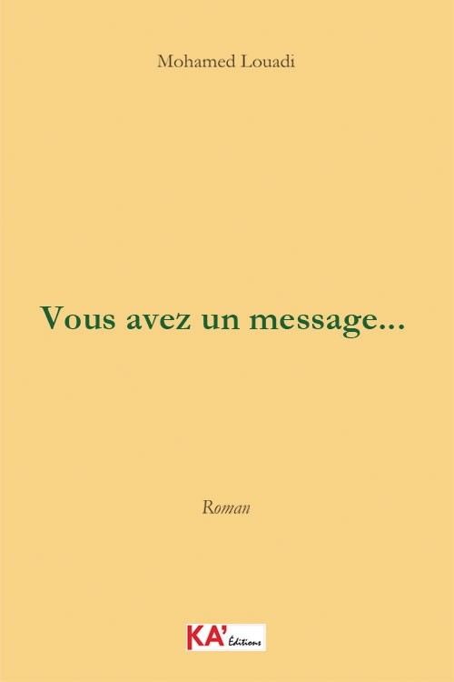 Vous avez un message…