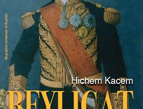 Beylicat – Du fondateur aux réformateurs (1705-1906)