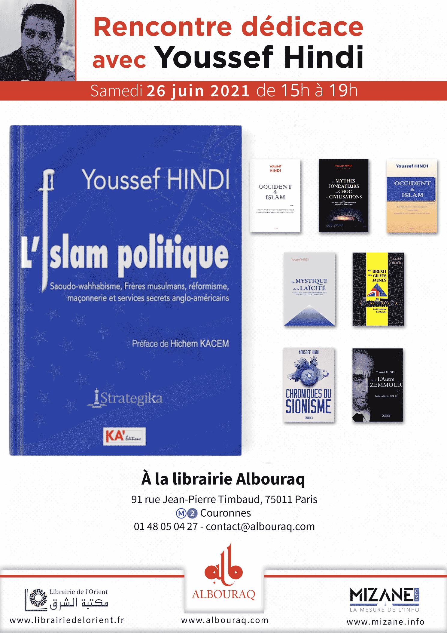 Présentation dédicace de L'islam politique de Youssef Hindi